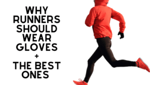 runners wear gloves