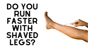 Do You Run Faster with Shaved Legs?